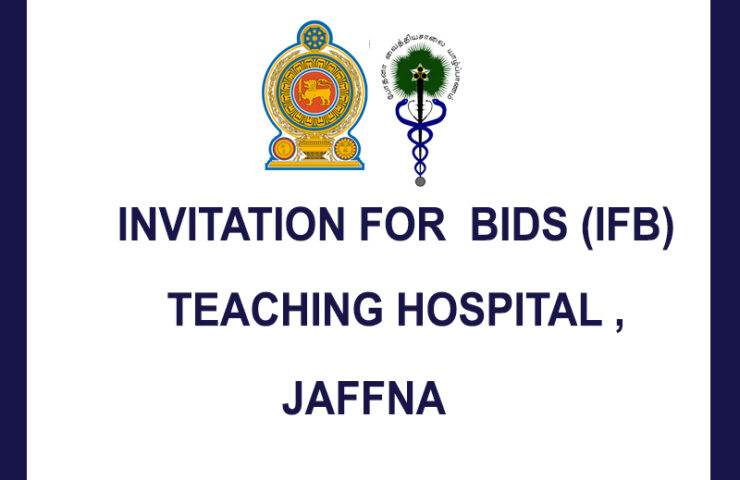 INVITATION FOR  BIDS (IFB) TEACHING HOSPITAL , JAFFNA
